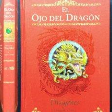 Libros de segunda mano: EL OJO DEL DRAGÓN CRÓNICAS DE DRAGONES DUGALD A. STEER 1ª PRIMERA EDICIÓN 2007 MONTENA TAPA DURA. Lote 67554733