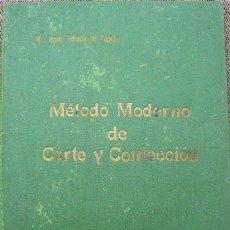 Libros de segunda mano: METODO MODERNO DE CORTE Y CONFECCIÓN - Mª JESUS ADRADA - CASA CENTRAL, BILBAO 1957. Lote 67681813