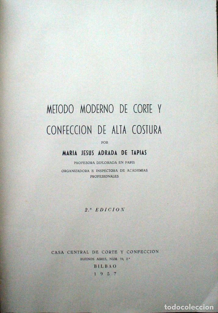 Libros de segunda mano: METODO MODERNO DE CORTE Y CONFECCIÓN - Mª JESUS ADRADA - CASA CENTRAL, BILBAO 1957 - Foto 3 - 67681813