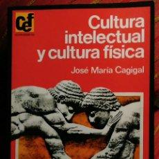 Libros de segunda mano: CULTURA INTELECTUAL Y CULTURA FÍSICA JOSE MARÍA CAGIGAL CEF-ENVÍO CERTIFICADO 6,99. Lote 67701841