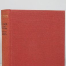 Libros de segunda mano: ROMA. CENTRO DEL PODER. RANCCIO BIANCHI BANDINELLI. AGUILAR. COL. UNIVERSO FORMAS. Lote 67772133