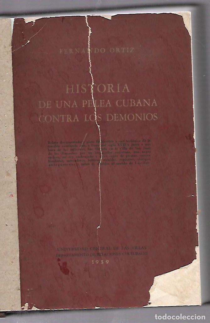 HISTORIA DE UNA PELEA CUBANA CONTRA LOS DEMONIOS. FERNANDO ORTIZ. 1º EDICION. 1959 (Libros de Segunda Mano - Parapsicología y Esoterismo - Otros)
