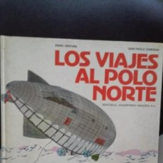 Libros de segunda mano: VENTURA / CESERANI : LOS VIAJES AL POLO NORTE (MAGISTERIO, 1980). Lote 67825257