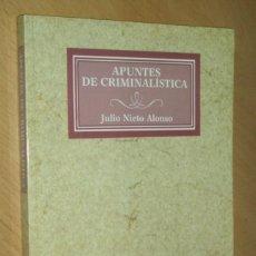 Libros de segunda mano: APUNTES DE CRIMINALÍSTICA- JULIO NIETO ALONSO- TECNOS. Lote 67884209
