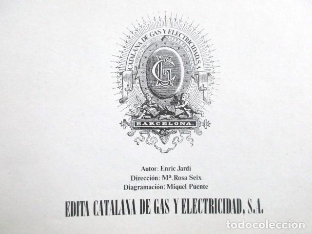 Libros de segunda mano: CINCUENTA AÑOS DE LUZ DE GAS, BARCELONA EN LA SEGUNDA MITAD DEL SIGLO XIX, TAPA DURA, MUY RARO. 1978 - Foto 5 - 67887457