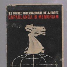 Libros de segunda mano: II TORNEO INTERNACIONAL DE AJEDREZ. CAPABLANCA IN MEMORIAM. AGOSTO 1963. HABANA, CUBA. RUSTICA. Lote 67922985