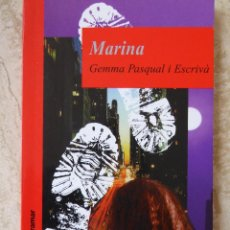 Livres d'occasion: MARINA. GEMMA PASQUAL I ESCRIVÀ. Lote 137959957