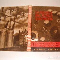 Livres d'occasion: FUNDAMENTOS DE ELECTRÓNICA. PRIMERA PARTE. CORRIENTE CONTINUA Y ELECTROMAGNETISMO. RMT77615. . Lote 67936161