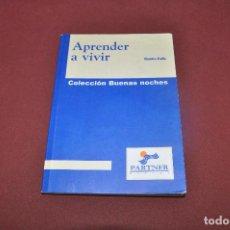 Libros de segunda mano: APRENDER A VIVIR COLECCIÓN BUENAS NOCHES - RAMIRO CALLE - FI3. Lote 67964217