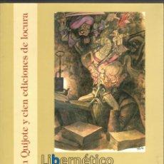 Libros de segunda mano: UN QUIJOTE Y CIEN EDICIONES DE LOCURA. INSTITUTO DE ESTUDIOS JIENNENSES 2005.. Lote 68021349