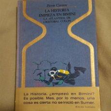 Libros de segunda mano: LA HISTORIA EMPIEZA EN BIMINI, PIERRE CARNAC. Lote 68058771