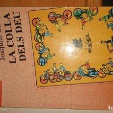 Libros de segunda mano: LA COLLA DELS DEU. Lote 68071889