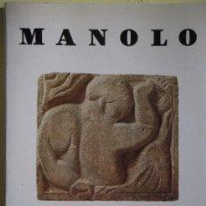 Libros de segunda mano: MANOLO HUGUÉ - 16 FEBRER AL 15 ABRIL, MUSEU D'ART MODERN - AJ. DE BARCELONA, 1990 1ª ED. (EN CATALÀ). Lote 68118913