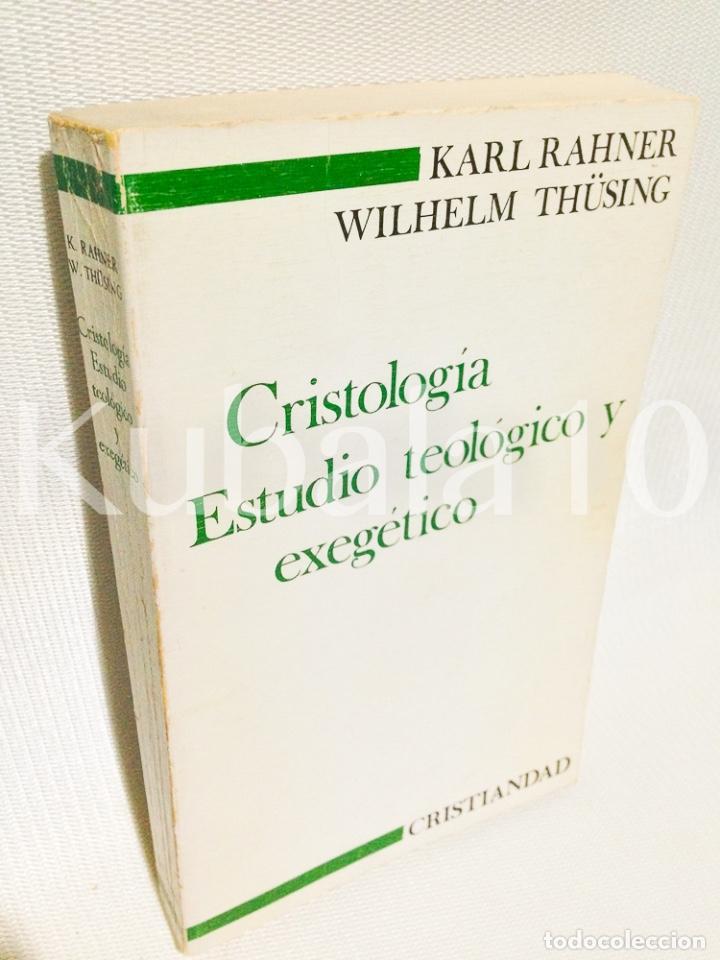 CRISTOLOGIA · ESTUDIO TEOLOGICO Y EXEGETICO ·· KARL RAHNER · WILHELM THUSING · ED. CRISTIANDAD (Libros de Segunda Mano - Pensamiento - Otros)