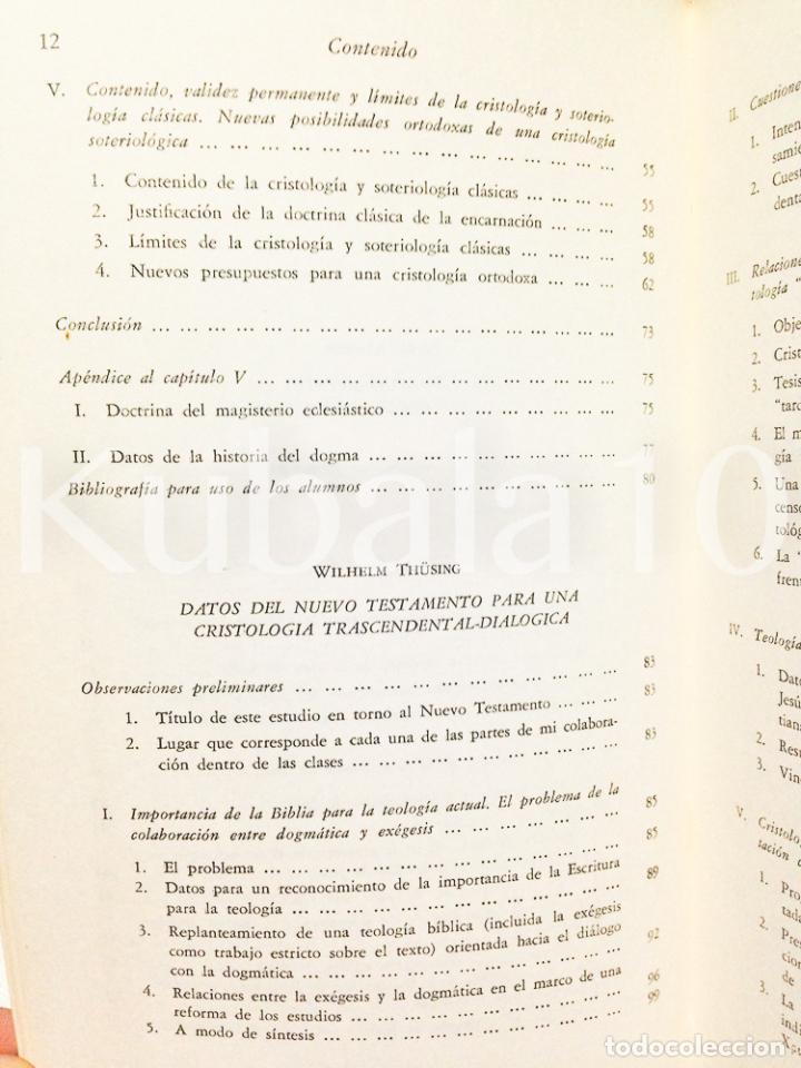 Libros de segunda mano: CRISTOLOGIA · ESTUDIO TEOLOGICO Y EXEGETICO ·· KARL RAHNER · WILHELM THUSING · ED. CRISTIANDAD - Foto 4 - 68138565