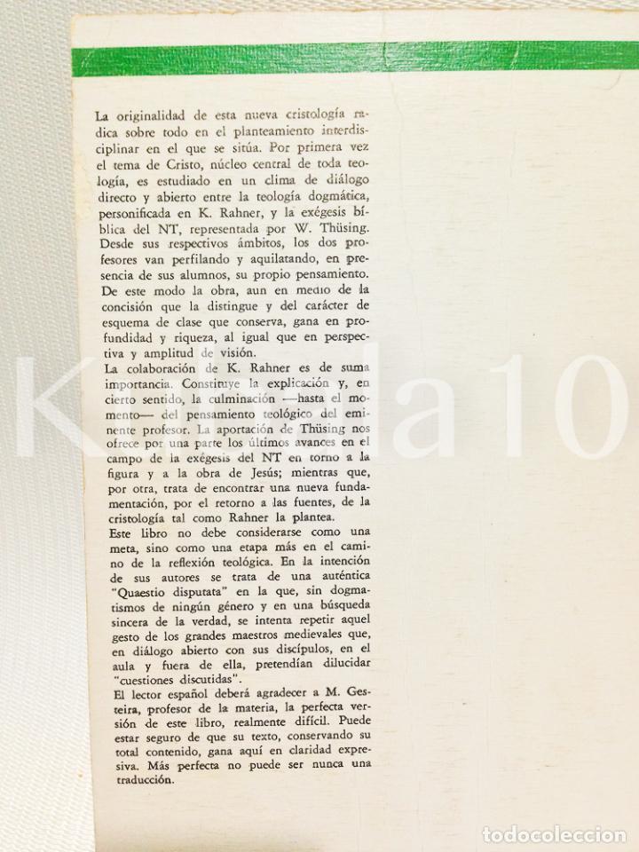 Libros de segunda mano: CRISTOLOGIA · ESTUDIO TEOLOGICO Y EXEGETICO ·· KARL RAHNER · WILHELM THUSING · ED. CRISTIANDAD - Foto 7 - 68138565