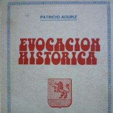 Libros de segunda mano: EVOCACION HISTORICA - PATRICIO ADURIZ - TEMAS LLANES Nº 13 . EL ORIENTE DE ASTURIAS. Lote 68147753