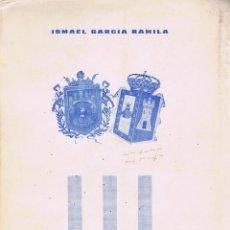 Libros de segunda mano: GARCÍA RAMILA, ISMAEL. ESTUDIO HISTORICO DOCUMENTAL SOBRE ACTOS, FUNCIONES, NORMAS LABORALES Y ECONO. Lote 68164569