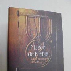 Libros de segunda mano: GONZALO SANTONJA GOMEZ-AGERO. MUSEO DE LA NIEBLA EL PATRIMONIO PERDIDO DE CASTILLA Y LEON. VER FOTOS. Lote 68169305