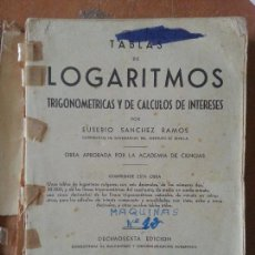 Libros de segunda mano - TABLA DE LOGARITMOS TRIGONOMETRIA EUSEVIO SANCHEZ RAMOS 1949 ACADEMIA DE CIENCIAS - 68205069