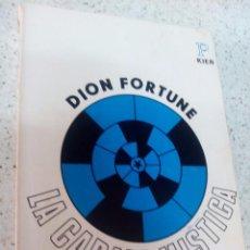 Libros de segunda mano: LIBRO LA CÁBALA MÍSTICA. DION FORTUNE. COLECCIÓN PRONÓSTICO. EDITORIAL KIER. 1973. Lote 68226977