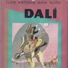 Libros de segunda mano: GAYA NUÑO : DALÍ (OMEGA, 1954). Lote 68233777