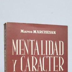 Libros de segunda mano: MENTALIDAD Y CARACTER DE JESUS. MARCO MARCHESAN. Lote 68320693