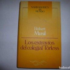Libros de segunda mano: ROBERT MUSIL. LOS EXTRAVIOS DEL COLEGIAL TORLESS. CIRCULO DE LECTORES. Lote 68338877