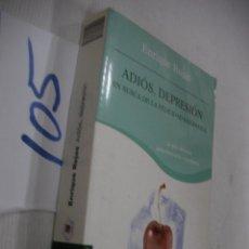 Libros de segunda mano: ADIOS, DEPRESION - ENRIQUE ROJAS. Lote 68347785