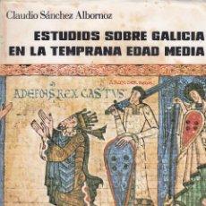 Libros de segunda mano: C. SÁNCHEZ ALBORNOZ. GALICIA HISTÓRICA. TEMPRANA EDAD MEDIA. LA CORUÑA, 1981.. Lote 68253657