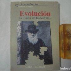 Libros de segunda mano: LIBRERA GHOTICA, EVOLUCIÓN. LA TEORÍA DE DARWIN HOY. EDITORIAL FONTALBA. COLIN PATTERSON. 1985.. Lote 68385421