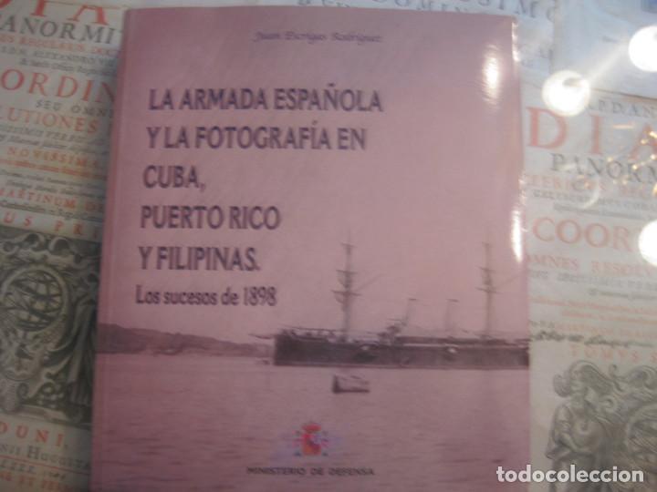 LA ARMADA ESPAÑOLA Y LA FOTOGRAFÍA EN CUBA, PUERTO RICO Y FILIPINAS. JUAN ESCRIGAS. CUBA. (Libros de Segunda Mano - Historia - Otros)
