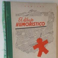 Libros de segunda mano: CIRCA 1960´S EL DIBUJO HUMORISTICO * BAM BHU * MANUAL PARA DIBUJAR VIÑETAS HUMORÍSTICAS. Lote 68408641
