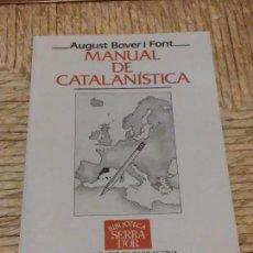 Libros de segunda mano: LIBRO - MANUAL DE CATALANÍSTICA - AUTOR AUGUST BOVER I FONT - 1993. Lote 68421097