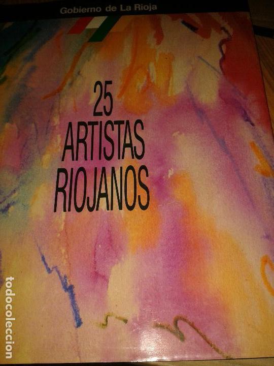 25 ARTISTAS RIOJANOS. (Libros de Segunda Mano - Bellas artes, ocio y coleccionismo - Otros)
