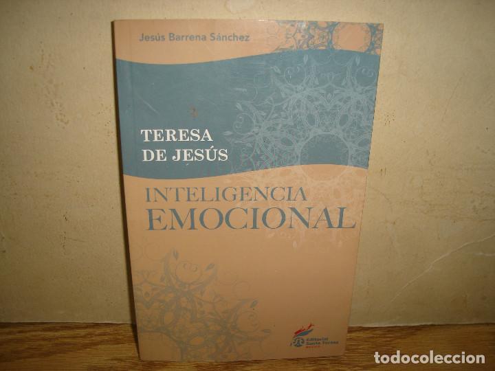 TERESA DE JESÚS, INTELIGENCIA EMOCIONAL - JESÚS BARRENA SÁNCHEZ (Libros de Segunda Mano - Bellas artes, ocio y coleccionismo - Otros)