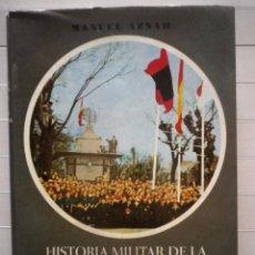 Libros de segunda mano: AZNAR, MANUEL - HISTORIA MILITAR DE LA GUERRA DE ESPAÑA. TOMO III - EDITORA NACIONAL. Lote 68502193