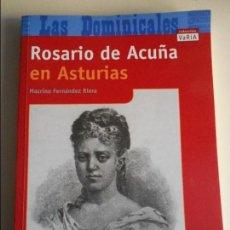 Libros de segunda mano: ROSARIO DE ACUÑA EN ASTURIAS. MACRINO FERNANDEZ RIERA. LAS DOMINICALES. COLECCION VARIA. EDCIONES TR. Lote 195364388