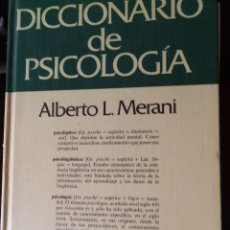 Libros de segunda mano: DICCIONARIO DE PSICOLOGIA,ALBERTO L. MERANI 1985, GUAFLEX 15X21, 270 PP.. Lote 68596605