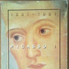 Livros em segunda mão: CATALOGO EXPOSICION PICASSO I BARCELONA 1881-1981 SALO DEL TINELL. Lote 68659305