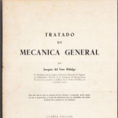 Libros de segunda mano: TRATADO DE MECÁNICA GENERAL, 1.966. Lote 68679109