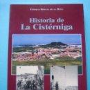 Libros de segunda mano: VALLADOLID - HISTORIA DE LA CISTERNIGA - ENRIQUE BERZAL DE LA ROSA 2004 ILUSTRADO COMO NUEVO 169 PAG. Lote 68683405