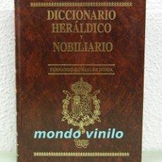Libros de segunda mano: DICCIONARIO HERÁLDICO Y NOBILIARIO. 4 TOMOS. FERNANDO GONZALEZ DORIA. Lote 68723669