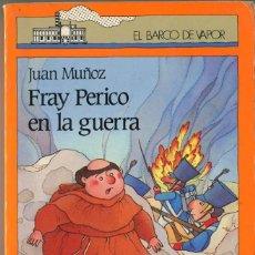 Libros de segunda mano: FRAY PERICO EN LA GUERRA. EL VARCO DE VAPOR. Lote 68741377