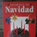 Libros de segunda mano: ADORNOS DE NAVIDAD / 1991. Lote 68825031