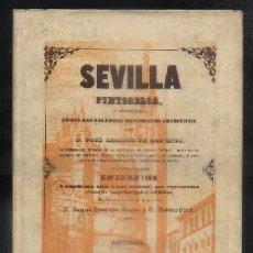 Libros de segunda mano: SEVILLA PINTORESCA, O DESCRIPCION DE SUS MAS CELEBRES MONUMENTOS ARTISTICOS. AMADOR DE LOS RIOS. . Lote 68858933
