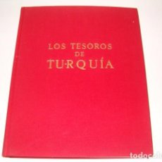Libros de segunda mano: EKREM AKURGAL, CYRIL MANDO, RICHARD ETTINGHAUSEN. LOS TESOROS DE TURQUÍA. RM77754. . Lote 68887649