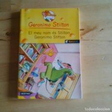 Libros de segunda mano: EL MEU NOM ES STILTON, GERONIMO STILTON - GERONIMO STILTON - DESTINO 2005. Lote 93226634