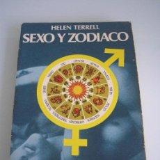 Libros de segunda mano: SEXO Y ZODIACO - HELEN TERREL - PLUS VITAE - EDAF 1986 - AUTOAYUDA. Lote 68940117