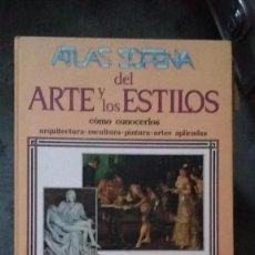 Libros de segunda mano: ATLAS SOPENA DEL ARTE Y LOS ESTILOS. 1990. Lote 68959453